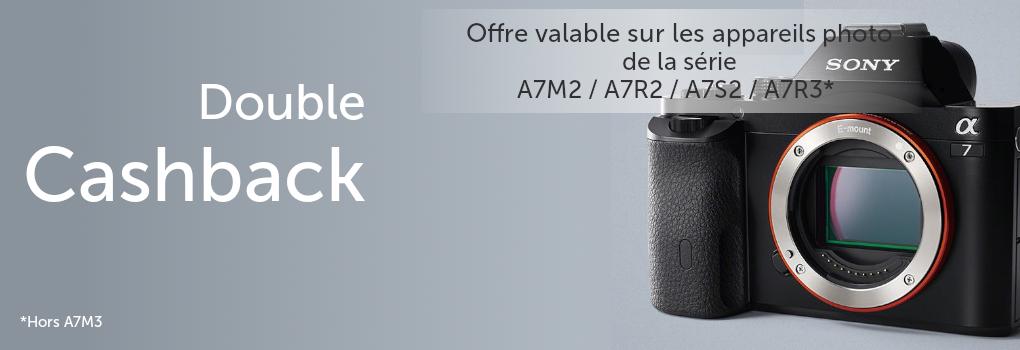 Offre-Sony - Double cashback -sur série A7M2 / A7R2 / A7S2 / A7R3