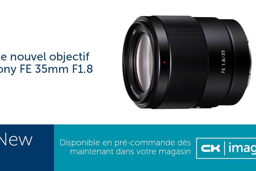 Nouvel objectif Sony FE 35mm F1.8